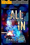 All In (Full Tilt Duet Book 2)