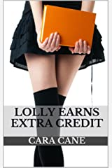 Lolly Earns Extra Credit (Classroom Kink Book 2) Kindle Edition