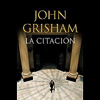 La citación (Spanish Edition)
