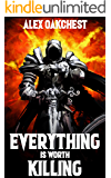 Everything is Worth Killing: Isaac's Tale (An Apocalyptic LitRPG)