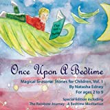 Once Upon A Bedtime - Magical Seasonal Stories for Children, Vol.1