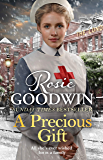 A Precious Gift: The perfect new festive saga from bestselling author Rosie Goodwin