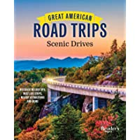 Great American Road Trips - Scenic Drives: Discover Insider Tips, Must-See Stops, Nearby Attractions and More (RD Great…