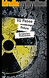 Acidentes Nucleares: 51 Fatos que vão chocar você: Revelado o que o governo sempre escondeu (Fatos Históricos Livro 1)