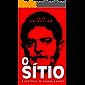 O SÍTIO: A Sentença de Gabriela Hardt (Documentos Jornalísticos Livro 5)