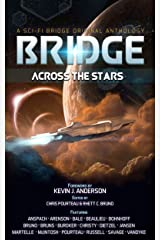 Bridge Across the Stars: A Sci-Fi Bridge Original Anthology Kindle Edition