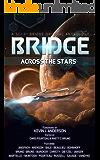 Bridge Across the Stars: A Sci-Fi Bridge Original Anthology (English Edition)