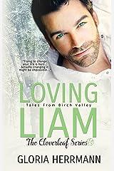 Loving Liam (The Cloverleaf Series Book 1) Kindle Edition