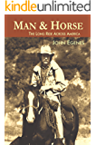 Man & Horse: The Long Ride Across America
