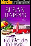 Homicide in Hawaii (Flight Risk Cozy Mystery Book 3)
