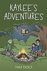 Kaylee'S Adventures Kindle Edition