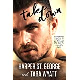 Take Down (Blood and Glory Book 2)