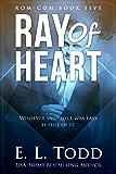Ray of Heart (Ray #5)