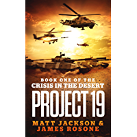 Project 19 (Crisis in the Desert Book 1)