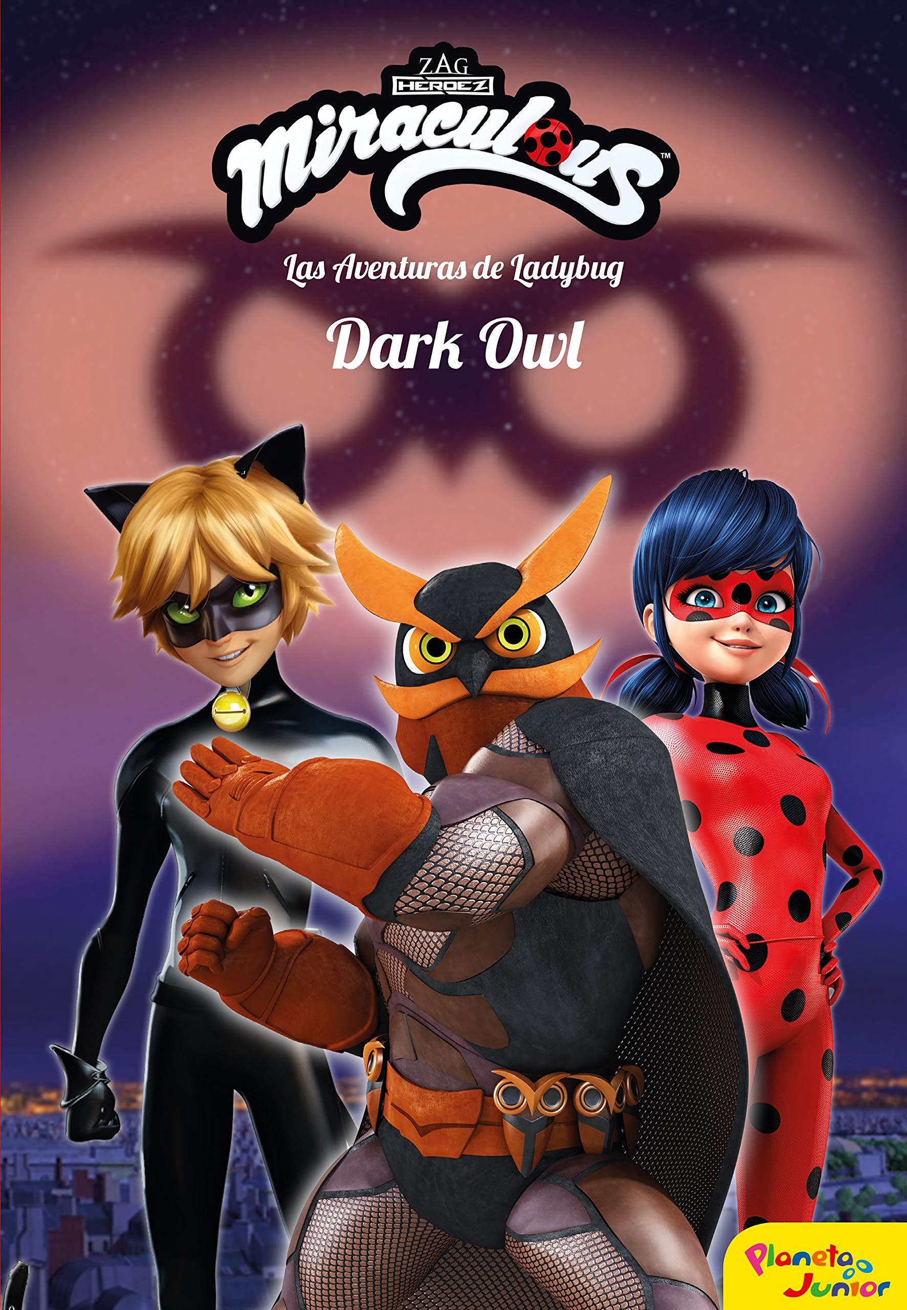 Miraculous Las Aventuras De Ladybug Dark Owl 9788408209225