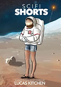 SCI-FI SHORTS: A COLLECTION OF SCIENCE FICTION SHORT STORIES
