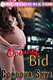 Opening Bid (Nine Month Auction Book 1)