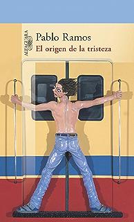 El origen de la tristeza (Spanish Edition)