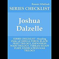 Joshua Dalzelle - SERIES CHECKLIST - Reading Order of OMEGA FORCE, BLACK FLEET TRILOGY, EXPANSION WARS TRILOGY, TERRAN SCOUT FLEET, UNIFICATION WAR TRILOGY