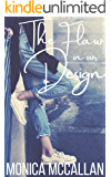 The Flaw in Our Design
