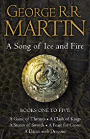 A Game of Thrones: The Story Continues Books 1-5: A Game of Thrones, A Clash of Kings, A Storm of Swords, A Feast for Crows,