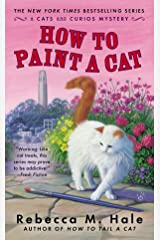 How to Paint a Cat (Cats and Curios Mystery) Mass Market Paperback