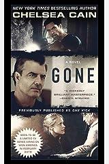 Gone: A Novel (Kick Lannigan Book 1) Kindle Edition