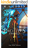 The Pacifist's Sword (The Ruh Series Book 1)