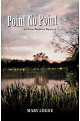 Point No Point (Claire Watkins Book 7) Kindle Edition