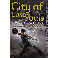 City of Lost Souls (The Mortal Instruments Book 5) (English Edition)