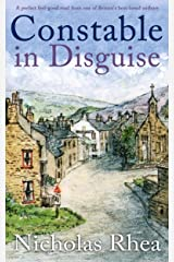 CONSTABLE IN DISGUISE a perfect feel-good read from one of Britain's best-loved authors (Constable Nick Mystery Book 9) Kindle Edition