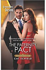 The Paternity Pact: A Reunion Romance with a Secret Baby Twist (Texas Cattleman's Club: Rags to Riches Book 3) Kindle Edition