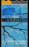 Utopia Five (Panopticon Book 1)