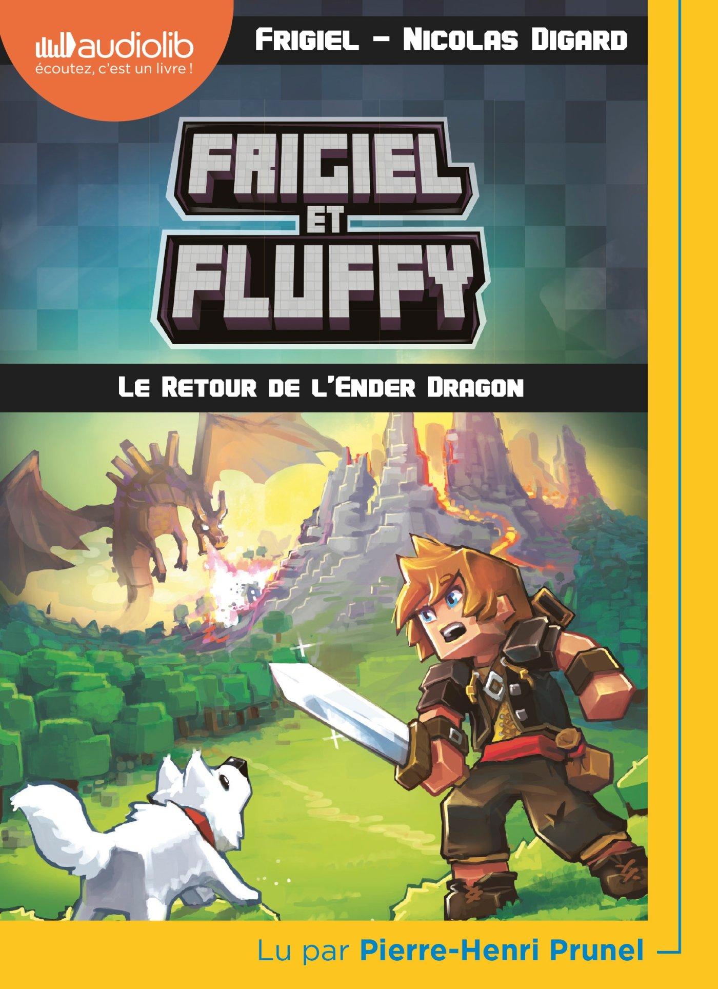 Frigiel Et Fluffy 1 Le Retour De L Ender Dragon Frigiel