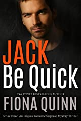 Jack Be Quick (Strike Force Book 2) Kindle Edition