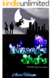 The Wizard's Share: Spell and Fang book 2