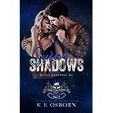 Seeking Shadows (Royal Bastards MC Tampa Chapter Book 3)