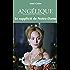 Angélique, Tome 4 : Le Supplicié de Notre-Dame (Angélique (version augmentée))