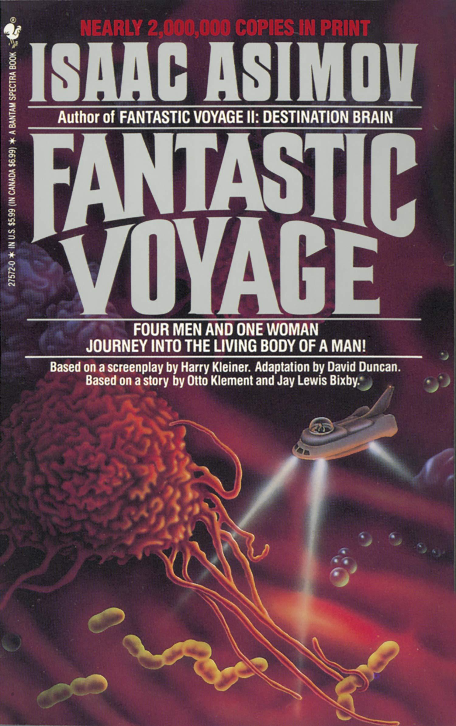 Amazon Com Fantastic Voyage A Novel 9780553275728 Isaac Asimov