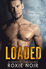 Loaded: An Enemies-to-Lovers Romance Kindle Edition