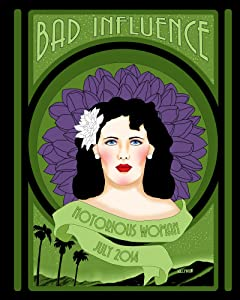 Bad Influence July 2014: Notorious Woman