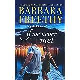 If We Never Met (Whisper Lake Book 5)
