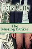The Missing Banker: A Lady Locksmith Mystery (Lady Locksmith Mysteries Book 3)