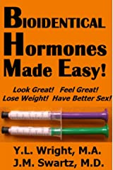 Bioidentical Hormones Made Easy (English Edition) eBook Kindle