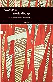Storie di Gap: Terrorismo urbano e Resistenza (Einaudi. Storia Vol. 56)
