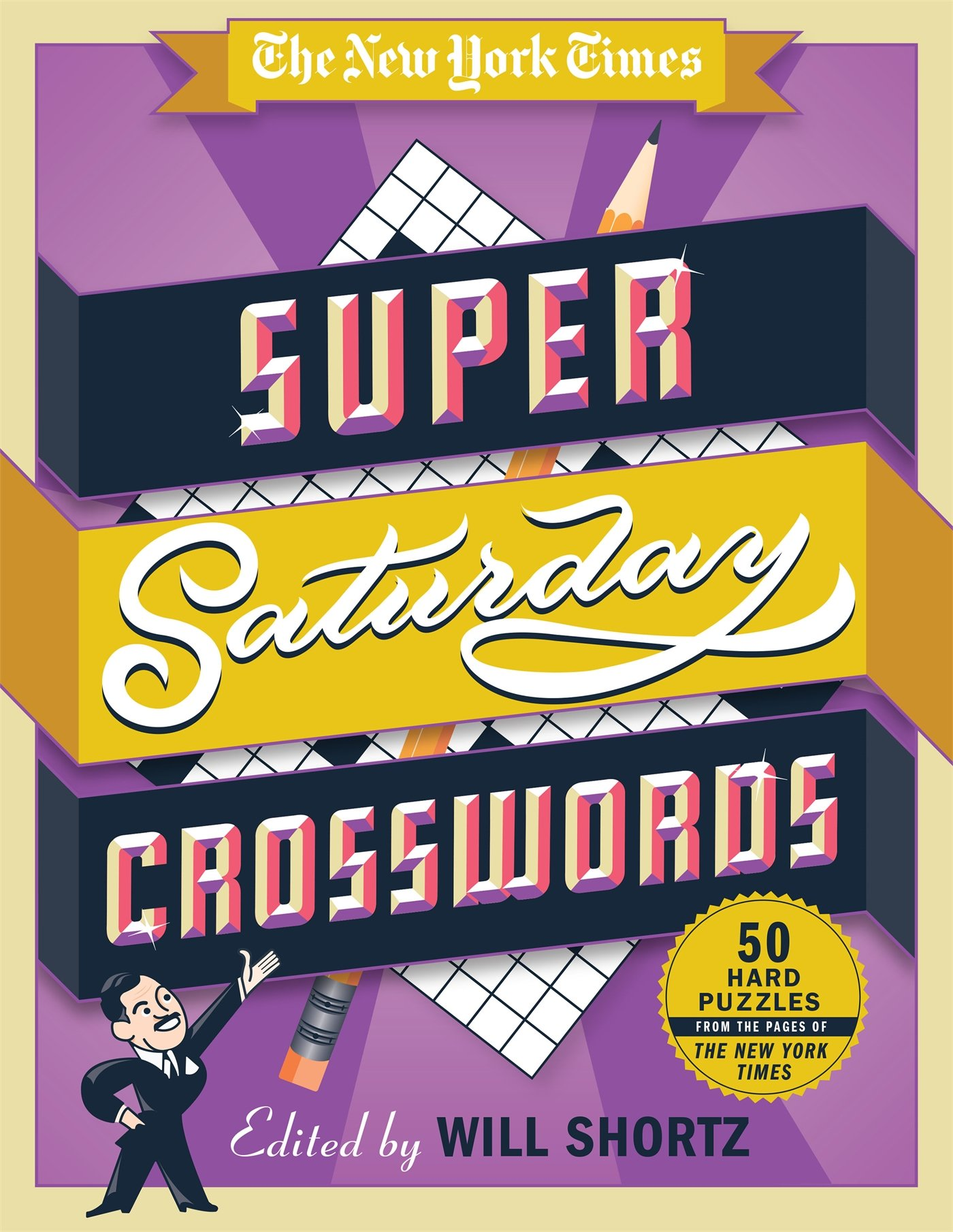 The New York Times Super Saturday Crosswords: 50 Hard Puzzles from the Pages of The New York Times pdf