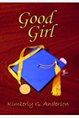 Good Girl Kindle Edition