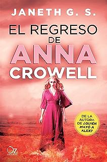 El regreso de Anna Crowell (¿Quién mató a Alex? nº 3) (
