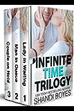 Infinite Time Trilogy (Regan & Alex)