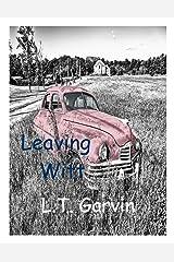 Leaving Witt Kindle Edition